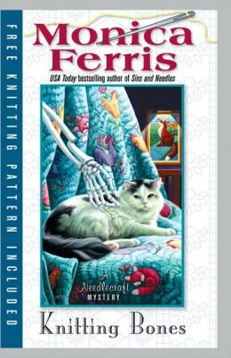 Knitting Bones (Needlecraft Mystery Series #11)
