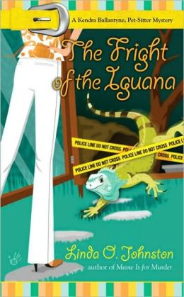 The Fright of the Iguana (Kendra Ballantine, Pet-Sitter Series #5)