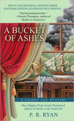 A Bucket of Ashes: A Gilded Age Mystery