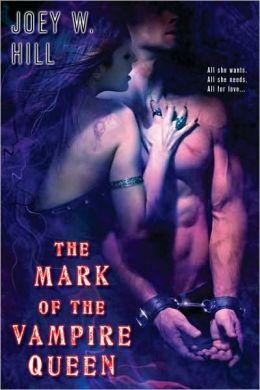 The Mark of the Vampire Queen (Vampire Queen Series #2)