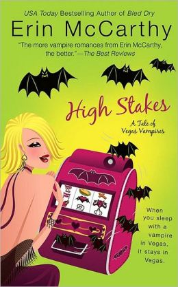 High Stakes (Vegas Vampires Series #1)