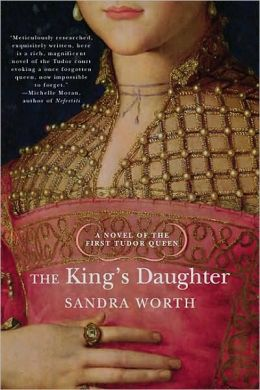 The King's Daughter: A Novel of the First Tudor Queen