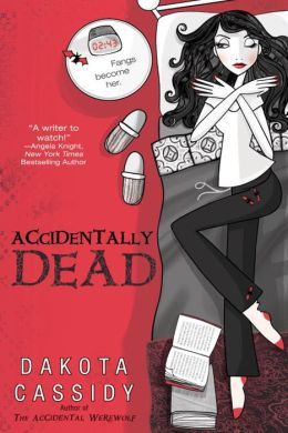 Accidentally Dead (Accidentals Series #2)