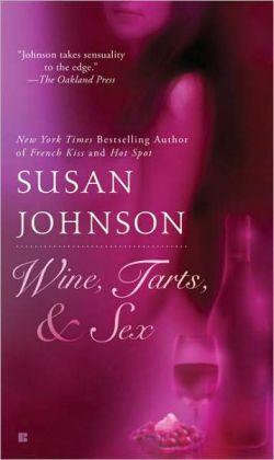 Wine, Tarts, and Sex
