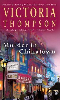 Murder in Chinatown (Gaslight Mystery Series #9)