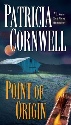 Point of Origin (Kay Scarpetta Series #9)