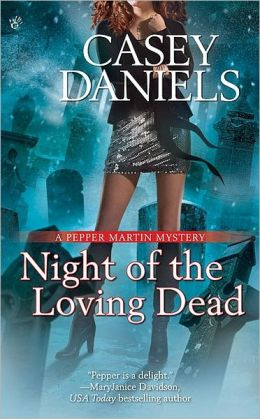 Night of the Loving Dead (Pepper Martin Series #4)