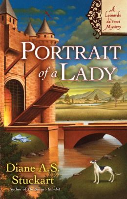 Portrait of a Lady (Leonardo da Vinci Mystery Series #2)
