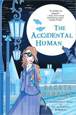 The Accidental Human (Accidentals Series #3)