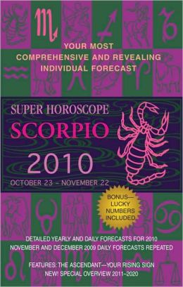 Super Horoscopes Scorpio 2010