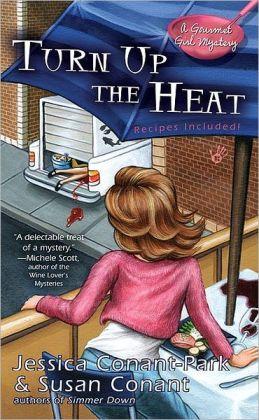 Turn up the Heat (Gourmet Girl Series #3)
