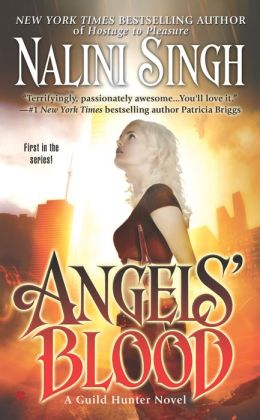 Angels' Blood (Guild Hunter Series #1)