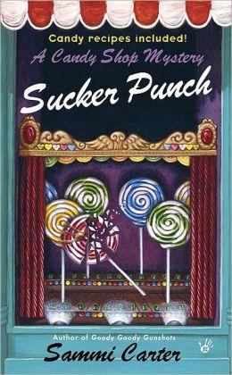 Sucker Punch (Candy Shop Series #5)