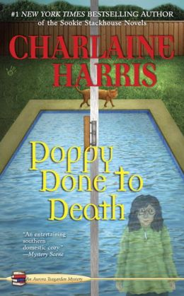 Poppy Done to Death (Aurora Teagarden Series #8)
