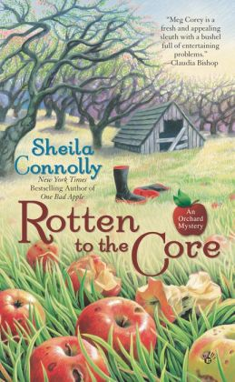 Rotten to the Core (Orchard Mystery Series #2)