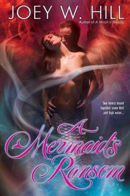 A Mermaid's Ransom (Mermaid Series #3)