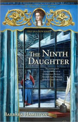 Ninth Daughter (Abigail Adams Series #1)