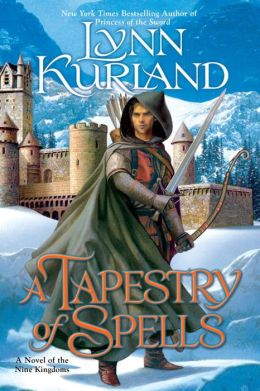 A Tapestry of Spells (Nine Kingdoms Series #4)