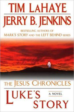 Luke's Story (Jesus Chronicles Series #3)