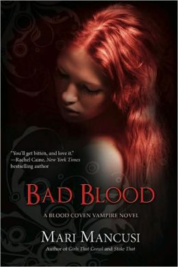 Bad Blood (Blood Coven Series #4)
