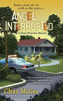 Angel Interrupted (Dead Detective Series #2)