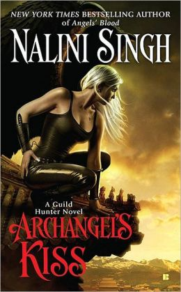 Archangel's Kiss (Guild Hunter Series #2)