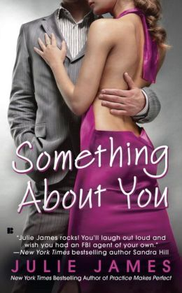 Something about You (FBI/US Attorney Series #1)