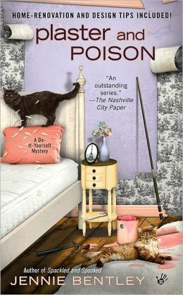 Plaster and Poison (Do-It-Yourself Mystery Series #3)