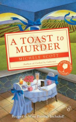 A Toast to Murder (Wine Lover's Mystery Series #6)