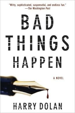 Bad Things Happen (David Loogan Series #1)