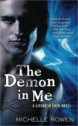The Demon in Me (Living in Eden Series #1)