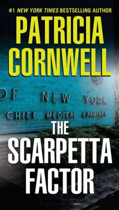 The Scarpetta Factor (Kay Scarpetta Series #17)
