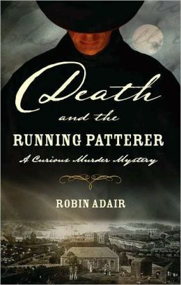 Death and the Running Patterer: A Curious Murder Mystery