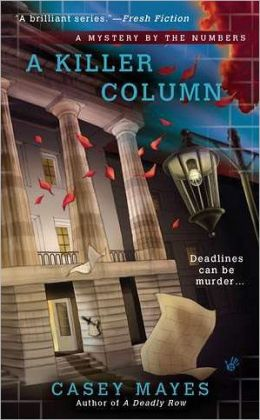 A Killer Column (Mystery by the Numbers Series #2)
