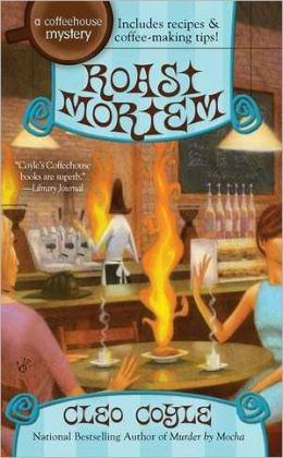 Roast Mortem (Coffeehouse Mystery Series #9)