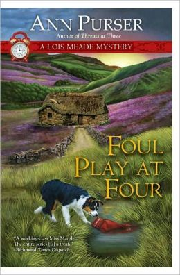 Foul Play at Four (Lois Meade Series #11)