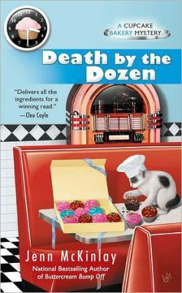 Death by the Dozen (Cupcake Bakery Mystery Series #3)