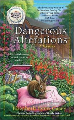 Dangerous Alterations (Southern Sewing Circle Series #5)