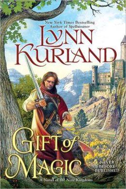 Gift of Magic (Nine Kingdoms Series #6)