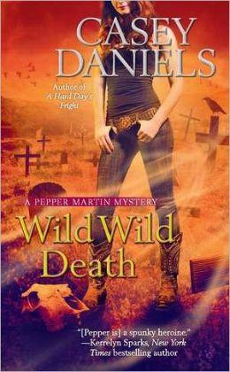 Wild Wild Death (Pepper Martin Series #8)