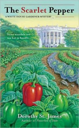 The Scarlet Pepper (White House Gardener Mystery Series #2)