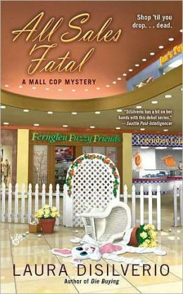All Sales Fatal (Mall Cop Series #2)