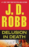 Book Cover Image. Title: Delusion in Death (In Death Series #35), Author: J. D. Robb