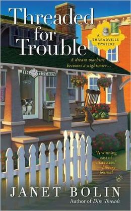 Threaded for Trouble (Threadville Mystery Series #2)