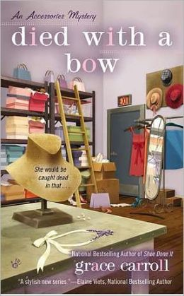 Died With a Bow (Accessories Mystery Series #2)