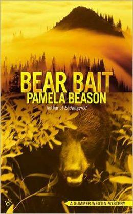 Bear Bait (Summer Westin Series #2)