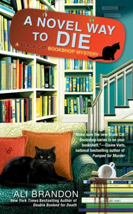 A Novel Way to Die (Black Cat Bookshop Series #2)