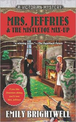 Mrs. Jeffries and the Mistletoe Mix-Up (Mrs. Jeffries Series #29)