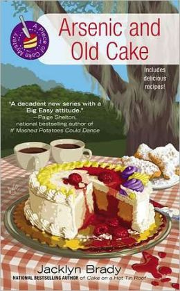 Arsenic and Old Cake (Piece of Cake Mystery Series #3)