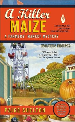 A Killer Maize (Farmer's Market Mystery Series #4)